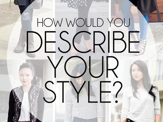 How would you describe your style?