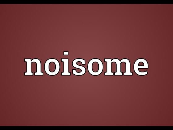 Noisome has to do with which of the five senses?