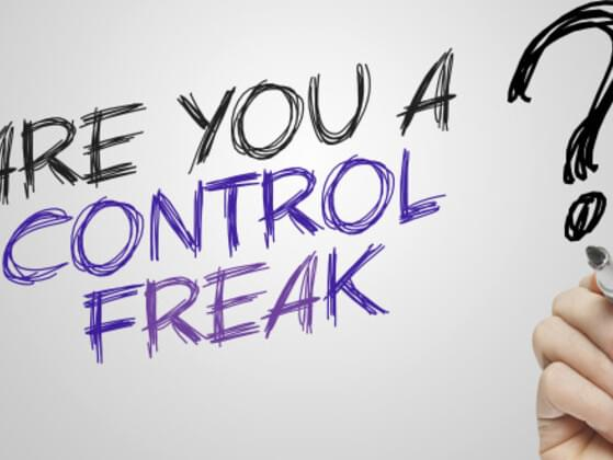 Are you a control freak?