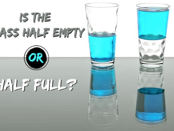 So is the glass half-full or half-empty?