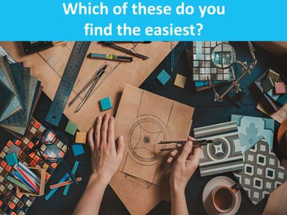 Which of these do you find the easiest?