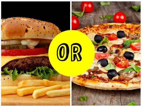 Pizza or Burger?