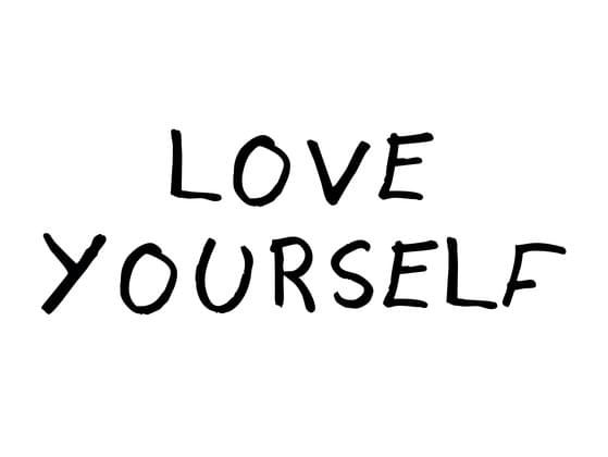 Do you Love yourself ?