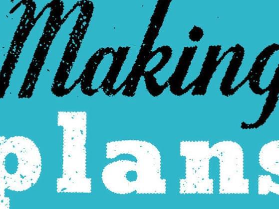 Do you like making plans?