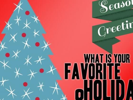 What is your favorite holiday?