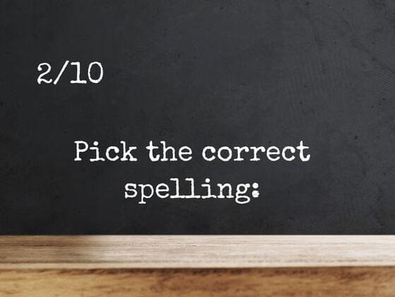 Pick the correct spelling