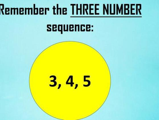 Remember the THREE NUMBER sequece: