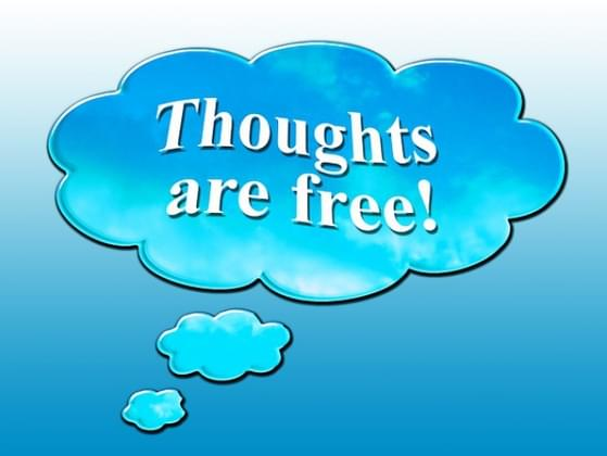 Do you share your thoughts openly with anyone?