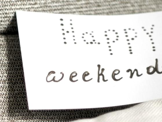 What is the best part of the weekend?