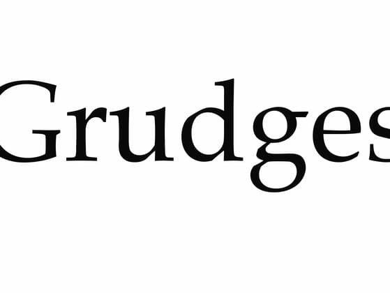 Do you hold on to grudges?