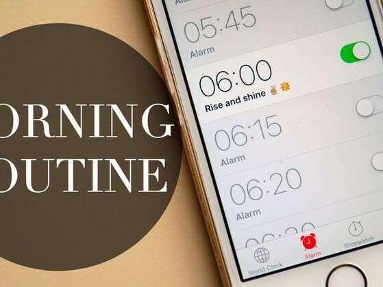 What is your daily morning routine
