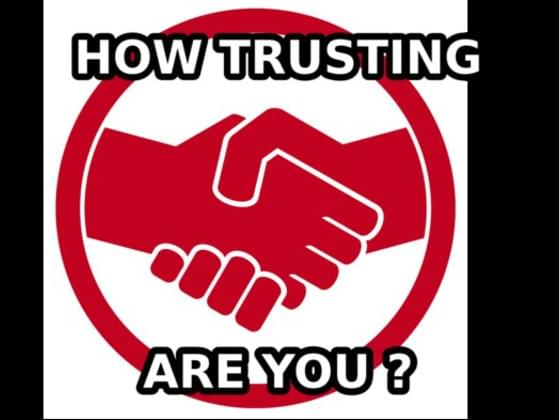 How trusting are you?
