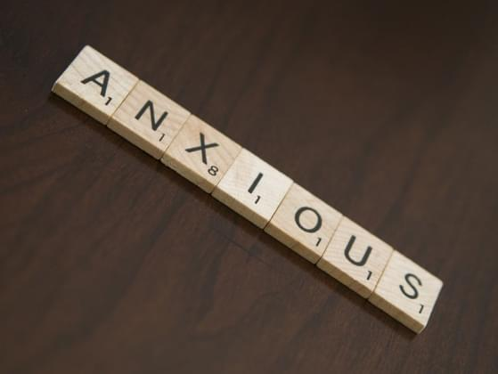 What makes you feel anxious?