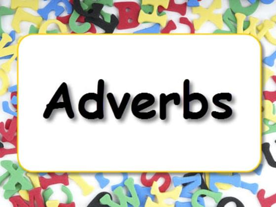 Choose an adverb: