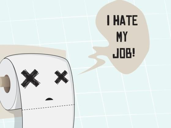 What would you do if you had a job you disliked?