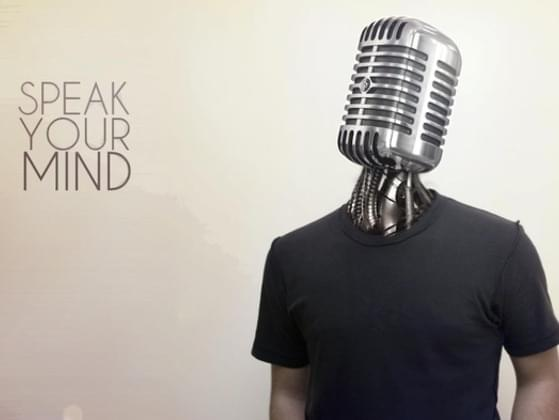 Do you speak your mind more or keep quiet?